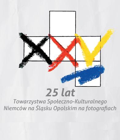 Album 25 lat TSKNu na Śląsku Opolskim na fotografiach