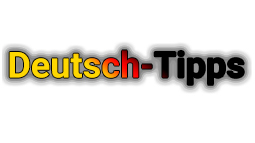 Deutsch Tips